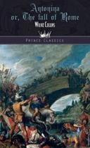 Antonina; Or, the Fall of Rome