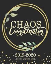 Chaos Coordinator 2019-2020 Weekly & Monthly Planner: Botanical Leaves Diary Agenda Calendar Schedule Organizer - Sept 2019 through December 2020