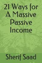 21 Ways for a Massive Passive Income