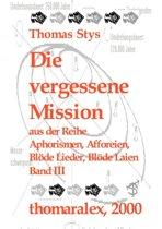 Die Vergessene Mission