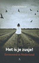 Het is je zusje! Eermoord in Nederland