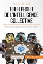 Tirer profit de l'intelligence collective