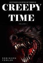 Creepy Time Volume 1: Histoires Courtes de Terreur