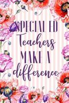 Special Ed Teachers Make A Difference