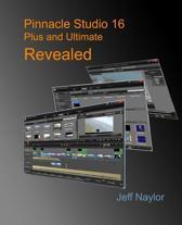 Pinnacle Studio 16 Plus and Ultimate Revealed