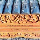 Gamelan of Central Java, Vol. 1: Classical Gendings
