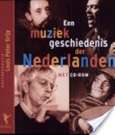 Een muziekgeschiedenis der Nederlanden