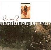 Le Mystere Des Voix Bulgares Vol. 2