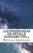 Las Ense anzas de Neville Goddard Vol.1