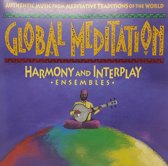 Global Meditation, Vol. 2: Harmony & Interplay