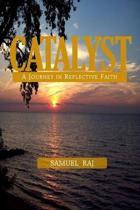 Catalyst - A Journey in Reflective Faith