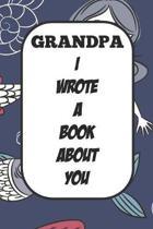 Grandpa I Wrote A Book About You