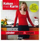Koken met Karin - Zonder pakjes & zakjes