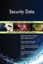 Security Data a Complete Guide - 2019 Edition