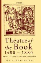 Theatre of the Book 1480-1880