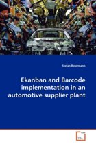 Ekanban and Barcode Implementation in an Automotive Supplier Plant