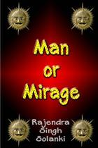Man or Mirage