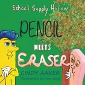 School Supply Hollow- Book 1 Pencil Meets Eraser