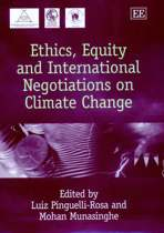 Ethics, Equity and International Negotiations on Climate Change