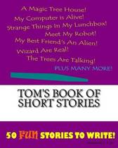 Tom's Book of Short Stories