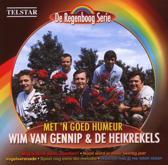 De De Regenboog Serie: Wim Van Gennip & De Heikrekels