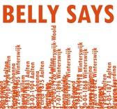 Belly Says