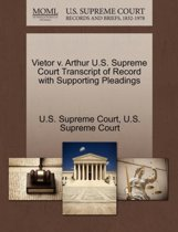 Vietor V. Arthur U.S. Supreme Court Transcript of Record with Supporting Pleadings