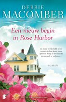 Rose Harbor 4 - Een nieuw begin in Rose Harbor Deel 4 van de Rose Harbor-serie