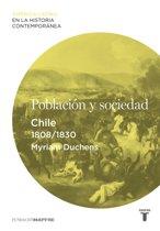 Poblacion y sociedad. Chile (1808-1830)