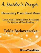 A Maiden's Prayer Elementary Piano Sheet Music