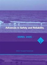 Advances in Safety and Reliability - ESREL 2005, Two Volume Set