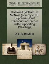 Hollowell (William) V. McNeal (Tommy) U.S. Supreme Court Transcript of Record with Supporting Pleadings