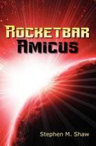 Rocketbar Amicus