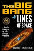 The Big Bang and Lines of Space