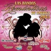 Las Bandas Romanticas De America 2015