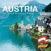 Let's Explore Austria (Most Famous Attractions in Austria)
