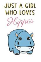 Just A Girl Who Loves Hippos