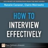 How to Interview Effectively