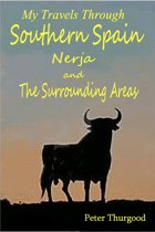 Southern Spain: A Guide to Nerja & the Surrounding Areas