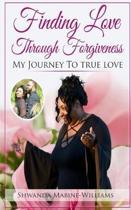 Finding Love Through Forgiveness