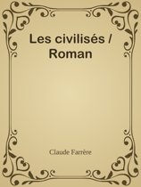 Les civilisés / Roman