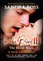 The Blood Moon: In the Blood 3