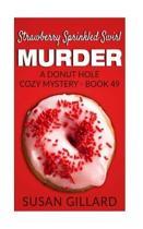 Strawberry Sprinkled Swirl Murder