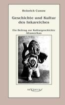 Geschichte Und Kultur Des Inkareiches