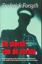 De slaven van de oorlog