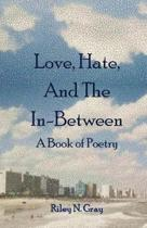 Love, Hate, and the In-Between