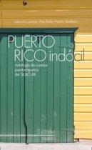 Puerto Rico Indocil. Antología de cuentos portorriqueños del siglo XXI