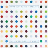 Love Lust Faith + Dreams (Limited Deluxe Edition)