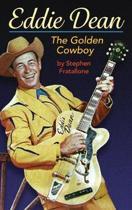 Eddie Dean - The Golden Cowboy (Hardback)