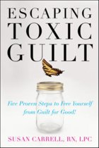 Escaping Toxic Guilt